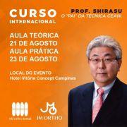 """CURSO INTERNACIONAL PROF. SHIRASU - O """"PAI"""" DA TÉCNICA GEAW TEORIA NO DIA 21/8 E PRÁTICA NO DIA 23/8"""