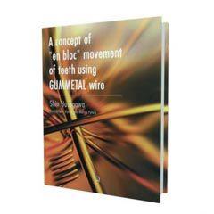 Livro - A concept of en bloc movement of teeth  - N&F Ortho Dental