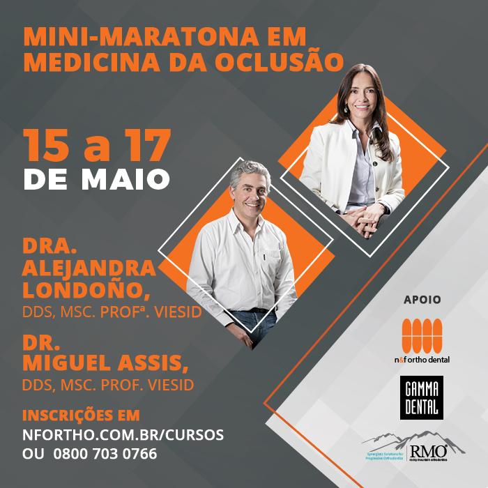 MINI-MARATONA EM MEDICINA DA OCLUSÃO 15 a 17 de maio de 2020  - N&F Ortho Dental