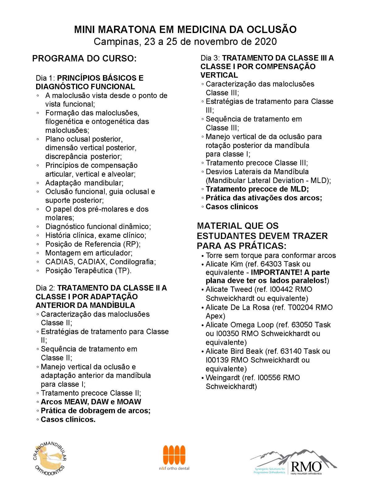 MINI-MARATONA EM MEDICINA DA OCLUSÃO 23 a 25 de novembro de 2020  - N&F Ortho Dental