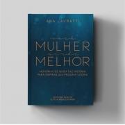 LIVRO VOCÊ MULHER AINDA MELHOR