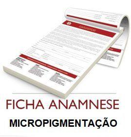 FICHA DE ANAMNESE PARA MICROPIGMENTAÇÃO  - Misstética