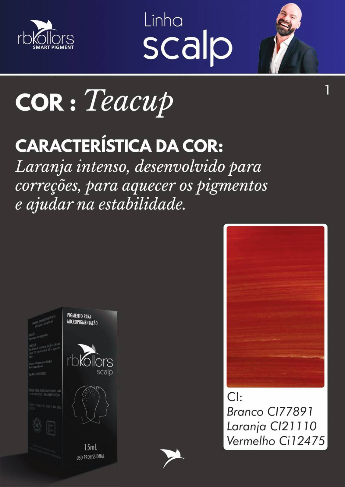 PIGMENTO RB KOLLORS  - SCALP TEACUP (15ML)  - Misstética