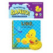 Tá na Hora do Banho - Lino, o Patinho