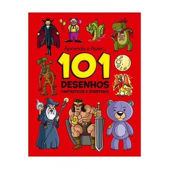 Aprenda a fazer 101 Desenhos Fantásticos e Divertidos