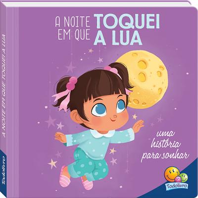 Bons Sonhos! A Noite Em Que Toquei a Lua