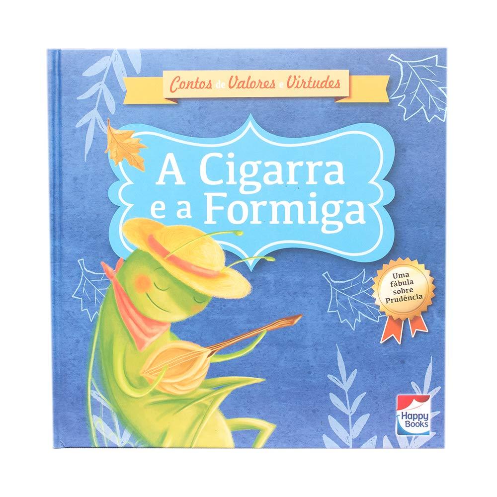 Contos de Valores e Virtudes: A Cigarra e a Formiga