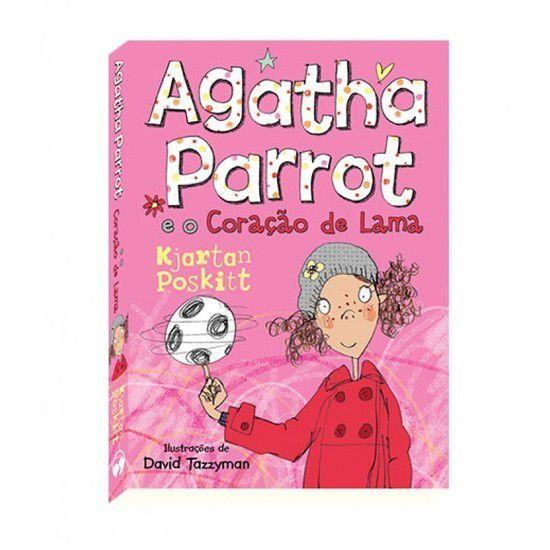 Livro Agatha Parrot E O Coração de Lama