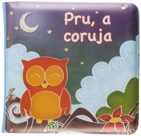 Livro de Banho Pru, a Coruja Animais Fofinhos