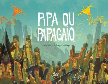 Livro Pipa ou Papagaio