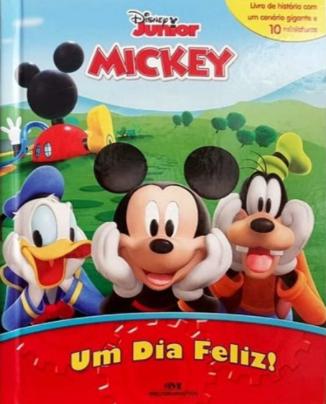 Livro Miniaturas A Casa do Mickey Mouse - Um Dia Feliz