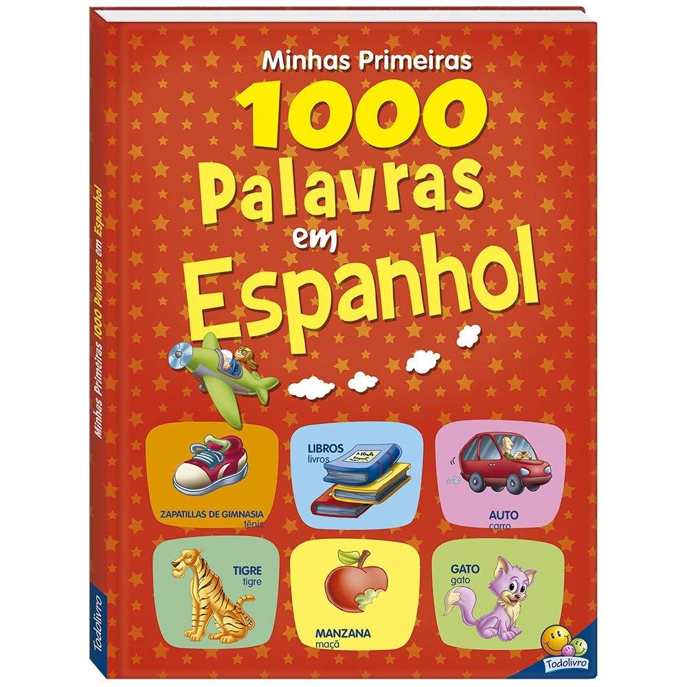 Minhas Primeiras 1000 Palavras em Espanhol