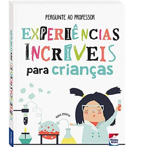Pergunte ao Professor: Experiências Incríveis Para Crianças