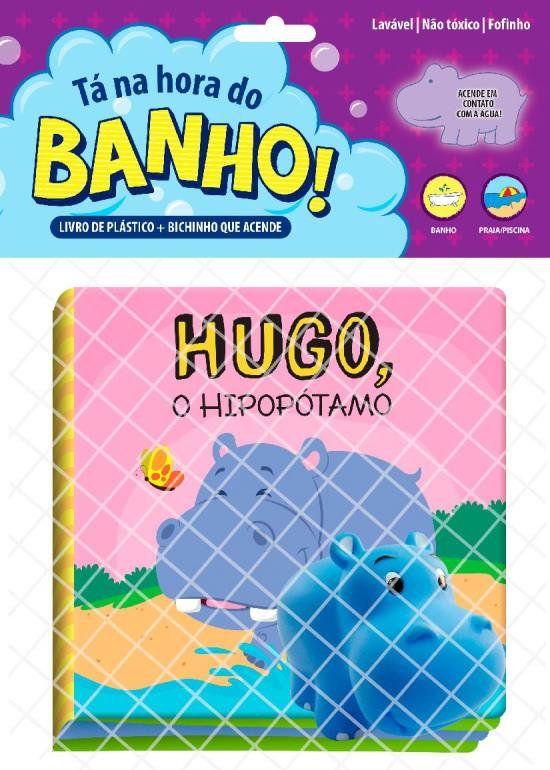 Tá na Hora do Banho - Hugo, o Hipopótamo
