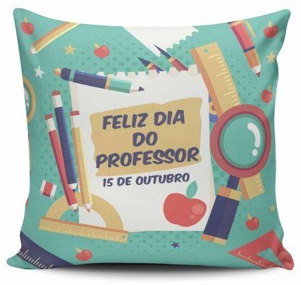 Almofada Feliz Dia do Professor 15 de Outubro