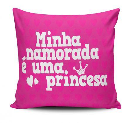 Almofada Minha Namorada é Uma Princesa Rosa