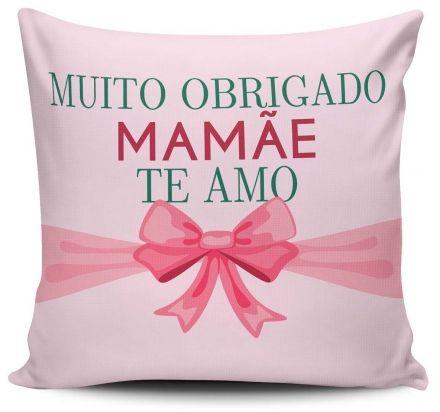 Almofada Muito Obrigado Mamãe Te Amo