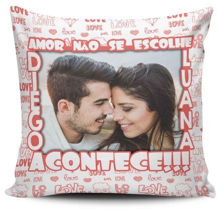 Almofada Personalizada Com Foto Amor Não se Escolhe Acontece