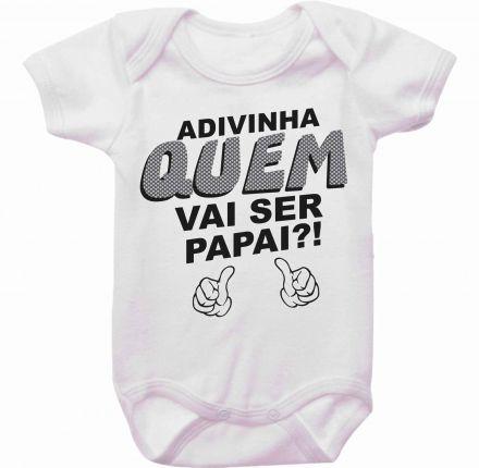 Body Bebê Adivinha quem vai ser Papai
