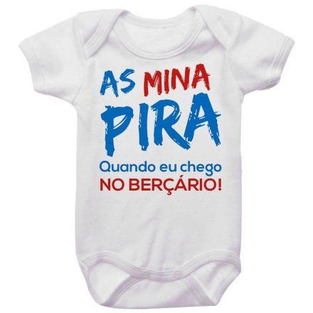 Body Bebê Divertido As Mina Pira Quando Eu Chego No Berçário