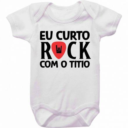 Body Bebê Eu Curto Rock Com O Titio