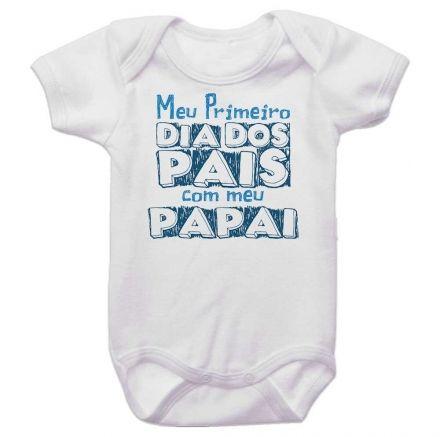 Body Bebê Meu Primeiro Dia dos Pais Com Meu Papai BO0233