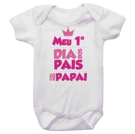 Body Bebê Meu Primeiro Dia dos Pais Com Meu Papai BO0236