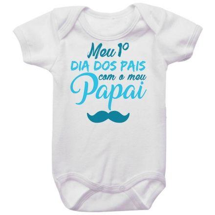 Body Bebê Meu Primeiro Dia dos Pais Com Meu Papai BO0239