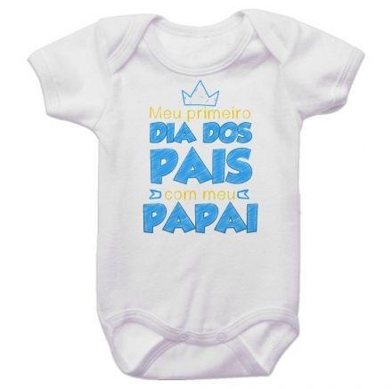 Body Bebê Meu Primeiro Dia dos Pais Com Meu Papai BO0242