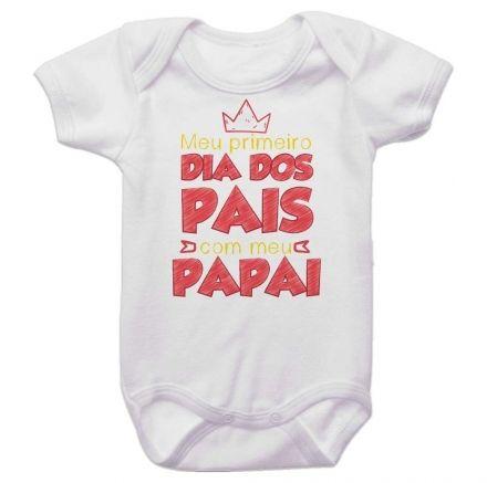 Body Bebê Meu Primeiro Dia dos Pais Com Meu Papai BO0243