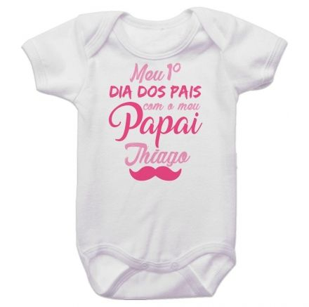 Body Bebê Meu Primeiro Dia dos Pais Com Meu Papai BO0253