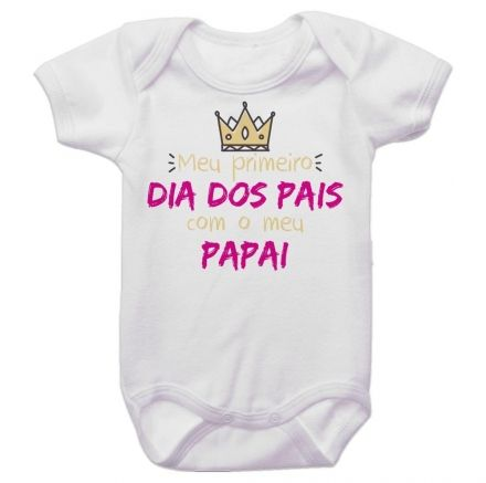 Body Bebê Meu Primeiro Dia dos Pais Com Meu Papai BO0259