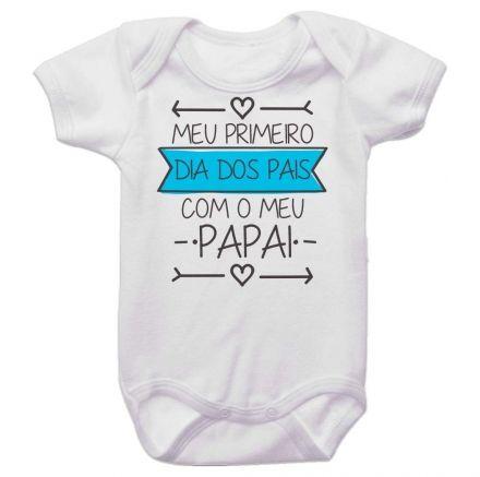 Body Bebê Meu Primeiro Dia dos Pais Com Meu Papai BO0264