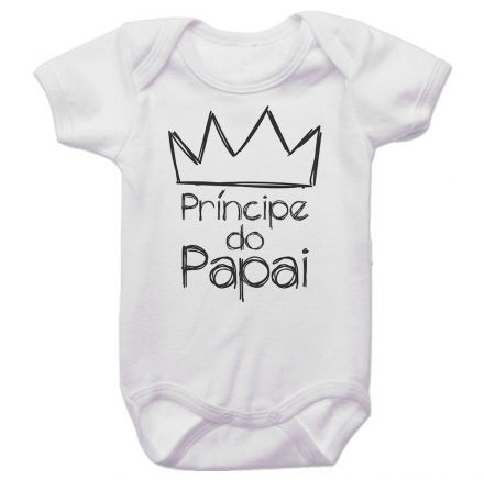 Body Bebê Príncipe do Papai