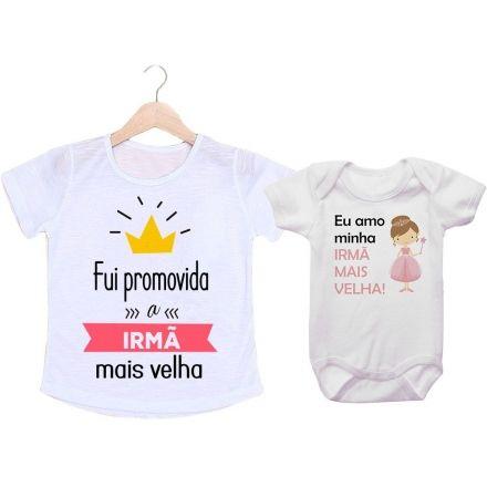 Camiseta e Body Fui Promovida a Irmã Mais Velha