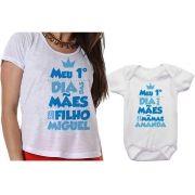 Camiseta e Body Meu 1º Dia das Mães Com Meu Filho Personalizado