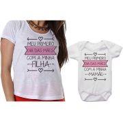 Camiseta e Body Meu 1º Dia das Mães Com Minha Filha