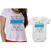 Camiseta e Body Meu Primeiro Dia das Mães Com Meu Filho