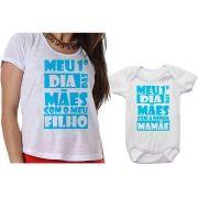 Camiseta e Body Meu Primeiro Dia das Mães Com o Meu Filho