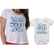 Camiseta e Body Personalizado Meu 1º Dia das Mães Com o Meu Filho