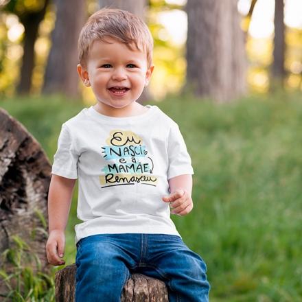 Camiseta Infantil Eu Nasci e a Mamãe Renasceu - CA1209