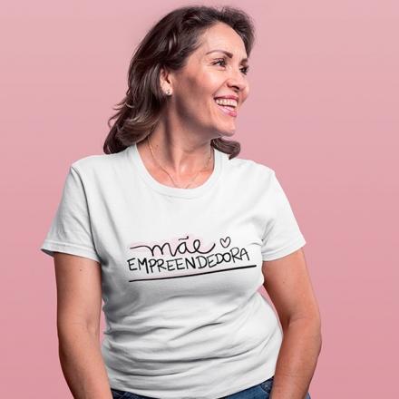 Camiseta Mãe Empreendedora - CA1181