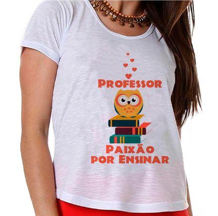 Camiseta Professor Paixão Por Ensinar