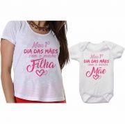 Camisetas Mãe e Filha Meu 1º Dia das Mães