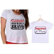 Camisetas Tal Mãe, Tal Filho Cuidado Segurança da Mamãe