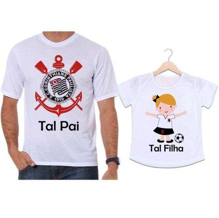 Camisetas Tal Pai Tal Filha Futebol Time Corinthians