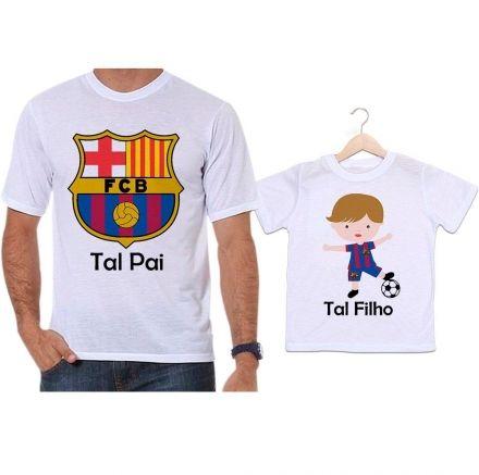 Camisetas Tal Pai Tal Filho Futebol Time Barcelona