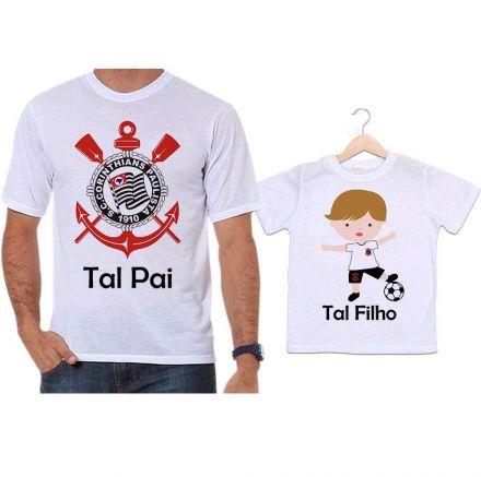 Camisetas Tal Pai Tal Filho Futebol Time Corinthians