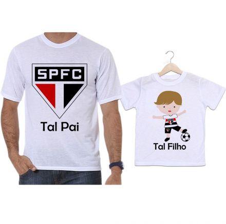 Camisetas Tal Pai Tal Filho Futebol Time São Paulo