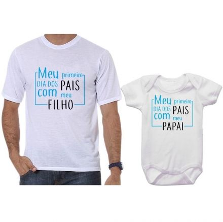 Camisetas Tal Pai Tal Filho Meu 1º Dia dos Pais Com Meu Filho CA0653